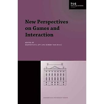 New Perspectives on Games and Interaction by Apt & Krzysztof