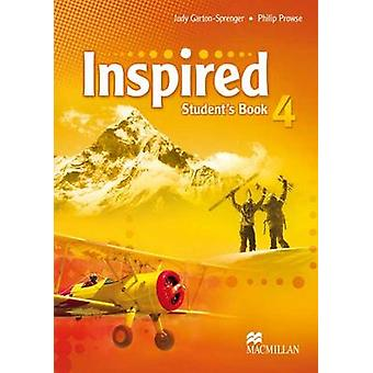Inspired Level 4 - Student's Book by Judy Garton-Sprenger - Philip Pro
