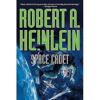 Space Cadet by Robert A Heinlein - 9780765314512 Book