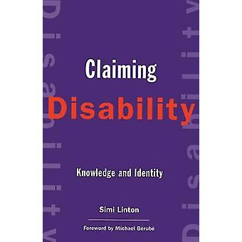 Claiming Disability - Knowledge and Identity by Simi Linton - 97808147