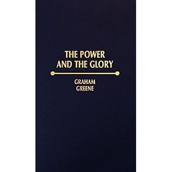Power and the Glory by Graham Greene - 9780884116561 Book