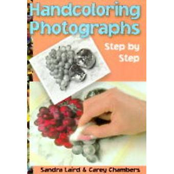 Handcoloring Photographs by Carey Chambers - 9780936262543 Book