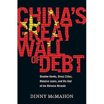 Die chinesische Mauer der Schulden - Schattenbanken - Ghost Städte - Massive Loa