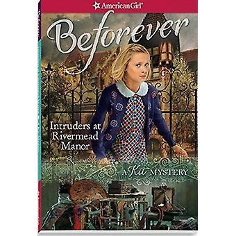Intruders at Rivermead Manor - A Kit Mystery by Kathryn Reiss - Julian