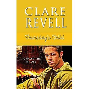 Thursday's Child by Clare Revell - 9781611162455 Book