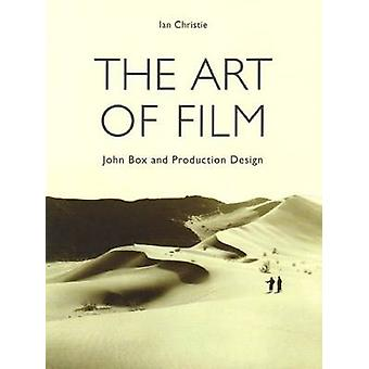 The Art of Film - Jon Box and Production Design by Ian Christie - 9781