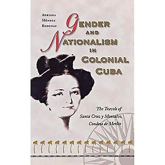 Gender and nationalism in colonial Cuba