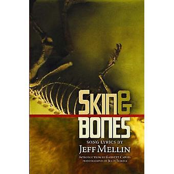 Skin  Bones Song Lyrics by Mellin & Jeff
