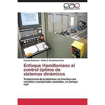 Enfoque Hamiltoniano Al Control Optimo de Sistemas Dinamicos by Costanza Vicente