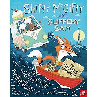 Shifty McGifty and Slippery Sam The Missing Masterpiece by Tracey Corderoy