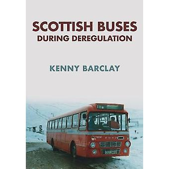 Scottish Buses During Deregulation by Kenny Barclay