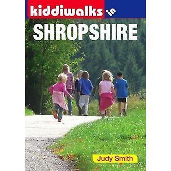 Kiddiwalks in Shropshire by Judy Smith