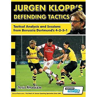 Jurgen Klopps Defending Tactics  Tactical Analysis and Sessions from Borussia Dortmunds 4231 by Terzis & Athanasios