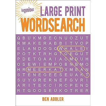 Large Print Wordsearch by Ben Addler