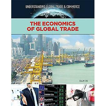 Economics of Global Trade by Crest Mason