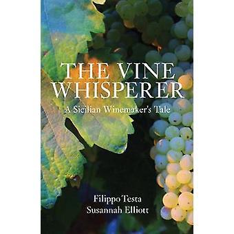 The Vine Whisperer by Testa & Filippo