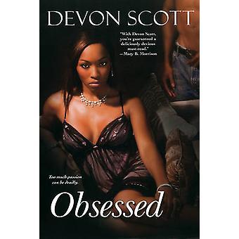 Obsessed by Scott & Devon