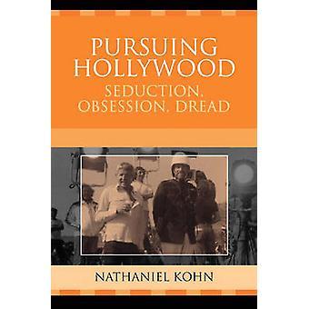 Pursuing Hollywood par Nathaniel Kohn