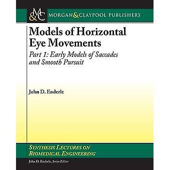Horizontal Eye Movements by Enderle & John D.