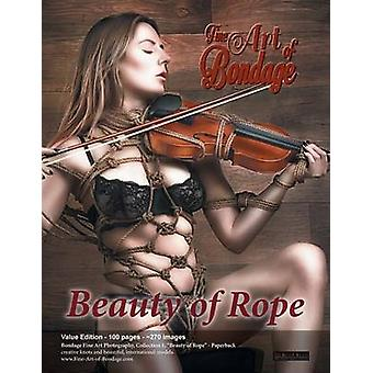 Fine Art of Bondage Beauty of Rope  Value Edition by Meier & Rod