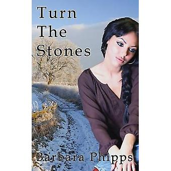 Turn The Stones by Phipps & Barbara