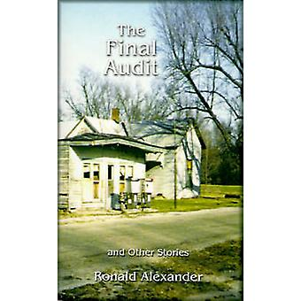 The Final Audit And Other Stories by Alexander & Ronald