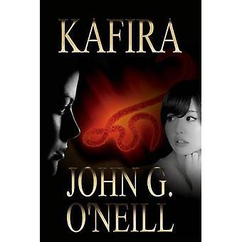 Kafira by ONeill & John G
