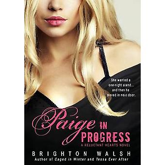 Paige in Progress by Walsh & Brighton