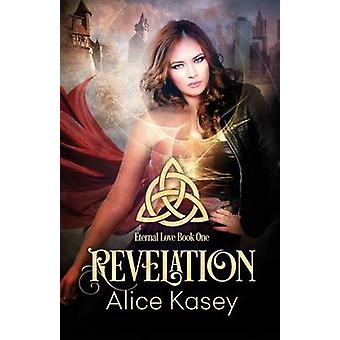 Revelation by Kasey & Alice