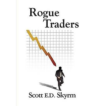 Rogue Traders by Skyrm & Scott E. D.