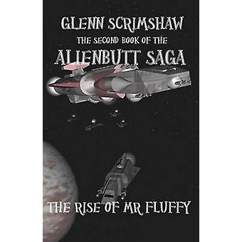 The Rise of MR Fluffy by Scrimshaw & Glenn