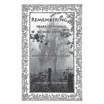 Remembering...Years of hiding behind silence by MeinersDeTroy & Christa