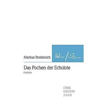 Das Pochen der Echolote by Breidenich & Markus