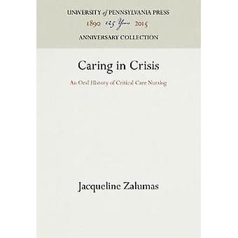 Caring in Crisis by Zalumas & Jacqueline