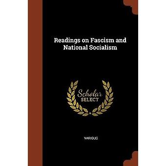 Readings on Fascism and National Socialism by Various