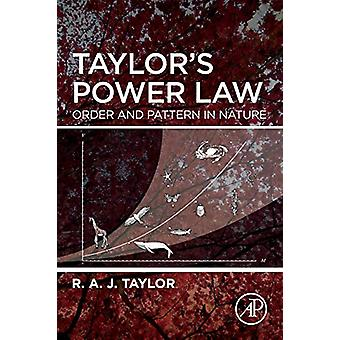 Taylor's Power Law - Order and Pattern in Nature by Taylor - 978012810