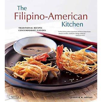 The Filipino-American Kitchen by Jennifer M. Aranas - 9780804851688 B