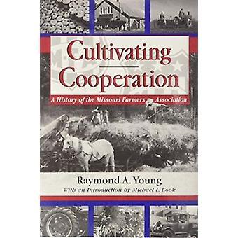 Odla samarbete - Historia Missouri Farmers Association