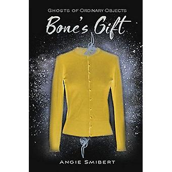 Bone's Gift by Angie Smibert - 9781684373734 Book