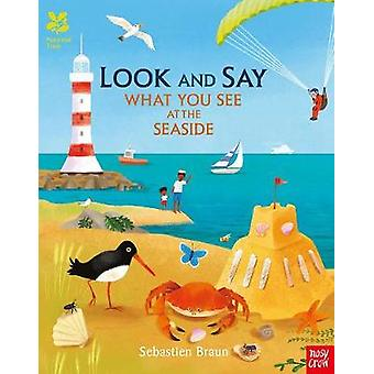 National Trust - Look and Say What You See at the Seaside by Sebastien