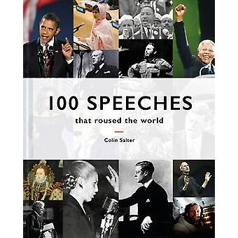 100 Speeches that roused the world by Colin Salter - 9781849944922 Bo