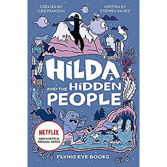 Hilda and the Hidden People by Luke Pearson - 9781912497973 Book