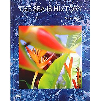 The Sea is History by Selene Wendt - 9788857240176 Book