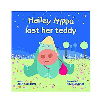 Hailey Hippo lost her Teddy - Board Book by Zeeny Jhelumi - 9789384841