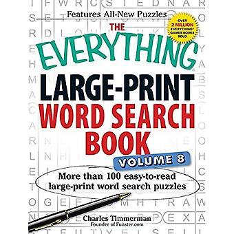 Alt stor-Print ord søk boken, Volume 8: Mer enn 100 lett-å-lese papirkopier ordet søke puslespill...