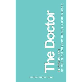 The Doctor by Robert Icke - 9781786828446 Book