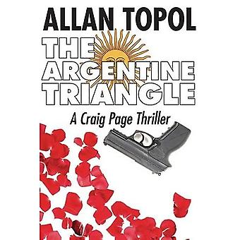 ARGENTINE TRIANGLE (A Craig Page Thriller)