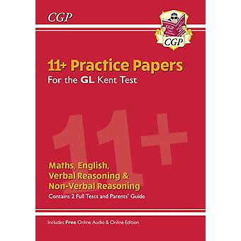 New Kent Test 11 GL Practice Papers with Parents Guide