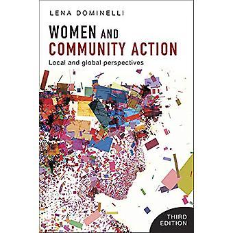 Naiset ja yhteisön toiminta - Lena Domin paikalliset ja maailmanlaajuiset näkymät