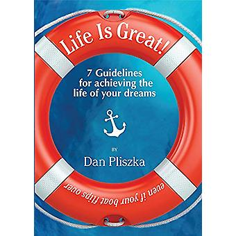 Life Is Great - Even if Your Boat Flips Over by Dan Pliszka - 97809961